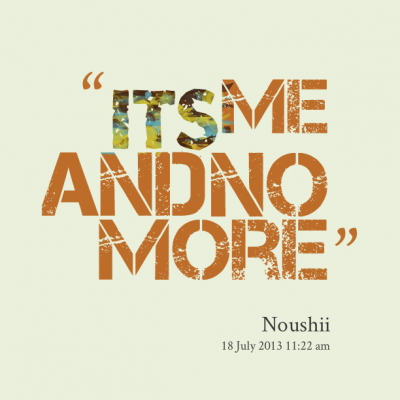 16813-its-me-and-no-more