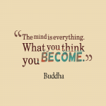 The-mind-is-everything.-What__quotes-by-Buddha-42